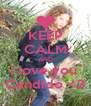 KEEP CALM AND I love you  Candido <3 - Personalised Poster A4 size
