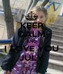 KEEP CALM AND I LOVE YOU JULY - Personalised Poster A4 size