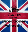 KEEP CALM AND I'M a Directioner Forever!  - Personalised Poster A4 size