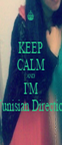 KEEP CALM AND I'M A Tunisian Directioner - Personalised Poster A4 size