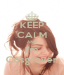 KEEP CALM AND I'm Cosgrover - Personalised Poster A4 size