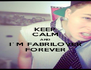 KEEP CALM AND I´M FABRILOVER FOREVER - Personalised Poster A4 size