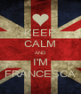 KEEP CALM AND I'M FRANCESCA - Personalised Poster A4 size