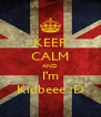 KEEP CALM AND I'm Kidbeee :D - Personalised Poster A4 size