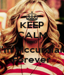 KEEP CALM AND i'm Mccurdian Forever - Personalised Poster A4 size