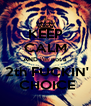 KEEP CALM AND i'm not a  2th FUCKIN'  CHOICE - Personalised Poster A4 size