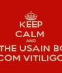 KEEP CALM  AND I'M THE USAIN BOLT COM VITILIGO - Personalised Poster A4 size