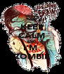 KEEP CALM AND I'M  ZOMBIE - Personalised Poster A4 size