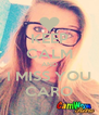KEEP CALM AND I MISS YOU CARO - Personalised Poster A4 size