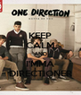 KEEP CALM AND I'MMA DIRECTIONER - Personalised Poster A4 size