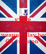 KEEP CALM AND I wearing play boy Oh ya its on  - Personalised Poster A4 size