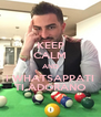 KEEP CALM AND I WHATSAPPATI TI ADORANO - Personalised Poster A4 size