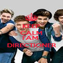 KEEP CALM AND I'AM  DIRECTIONER - Personalised Poster A4 size