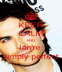 KEEP CALM AND Ian're  simply perfect - Personalised Poster A4 size