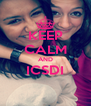 KEEP CALM AND ICSDI  - Personalised Poster A4 size