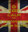 KEEP CALM AND if jou love me come to me - Personalised Poster A4 size