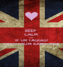 KEEP  CALM AND IF UR TAGGED I <3 U FROM KANIS XOX - Personalised Poster A4 size
