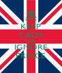 KEEP CALM AND IGNORE PRINCE - Personalised Poster A4 size