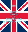 KEEP CALM AND IGNORE THE OLYMPICS ON TV - Personalised Poster A4 size