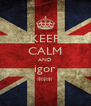 KEEP CALM AND igor *** - Personalised Poster A4 size