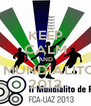 KEEP CALM AND II MUNDIALITO  2013 - Personalised Poster A4 size