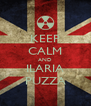 KEEP CALM AND ILARIA PUZZA - Personalised Poster A4 size