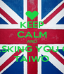 KEEP CALM AND IM ASKING YOU OUT TAIWO - Personalised Poster A4 size