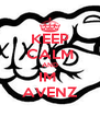 KEEP CALM AND IM  AVENZ - Personalised Poster A4 size