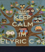 KEEP CALM AND IM E'LYRIC C <3 - Personalised Poster A4 size