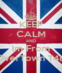 KEEP CALM AND Im From OverTown T4L - Personalised Poster A4 size
