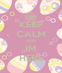 KEEP CALM AND IM HERE - Personalised Poster A4 size