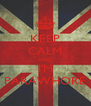 KEEP CALM AND I'M PARAWHORE - Personalised Poster A4 size