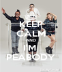 KEEP CALM AND I'M  PEABODY - Personalised Poster A4 size