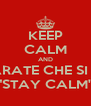 "KEEP CALM AND IMPARATE CHE SI DICE ""STAY CALM"" - Personalised Poster A4 size"