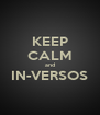 KEEP CALM and IN-VERSOS  - Personalised Poster A4 size