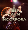 KEEP CALM AND INCORPORA  - Personalised Poster A4 size