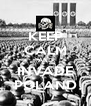 KEEP CALM AND INVADE POLAND - Personalised Poster A4 size