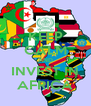 KEEP CALM AND INVEST IN AFRICA - Personalised Poster A4 size