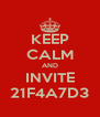 KEEP CALM AND INVITE 21F4A7D3 - Personalised Poster A4 size