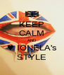KEEP CALM AND ♥ IONELA's STYLE - Personalised Poster A4 size