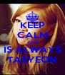 KEEP CALM AND IS ALWAYS TAEYEON - Personalised Poster A4 size