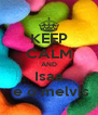 KEEP CALM AND Isaa  e o melvis - Personalised Poster A4 size