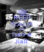 KEEP CALM AND isso é Jiall  - Personalised Poster A4 size