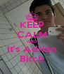 KEEP CALM AND It's Adrian Bitch - Personalised Poster A4 size