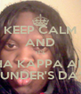 KEEP CALM AND IT'S ALPHA KAPPA ALPHA FOUNDER'S DAY!!! - Personalised Poster A4 size