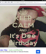 KEEP CALM AND It's Dee Birthday - Personalised Poster A4 size