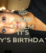 KEEP CALM AND IT'S EMILY'S BIRTHDAY!!!!!! - Personalised Poster A4 size