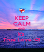 KEEP CALM AND  It's  True Love <3 - Personalised Poster A4 size