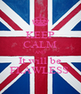 KEEP CALM AND It will be FLAWLESS  - Personalised Poster A4 size