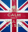 KEEP CALM AND IT  WILL FIX  IT'S SELF - Personalised Poster A4 size